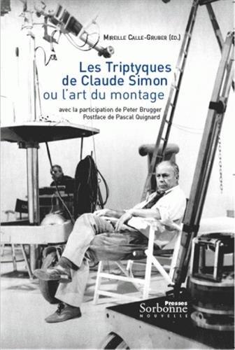 Les Triptyques de Claude Simon ou l'art du montage (1DVD)
