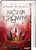 Frozen Crowns 2: Eine Krone aus Erde und Feuer: Magischer Fantasy-Liebesroman ueber eine verbotene Liebe