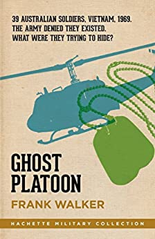 Ghost Platoon (Hachette Military Collection Book 1) by [Frank Walker]