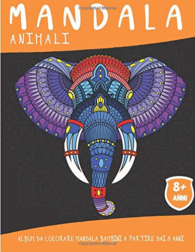 Mandala Animali: Album da colorare mandala Bambini a partire dai 8 anni - 50 pagine con fantastici animali - Idea regalo originale