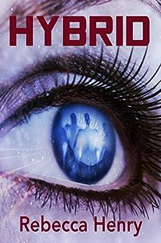 Hybrid by [Rebecca Henry]