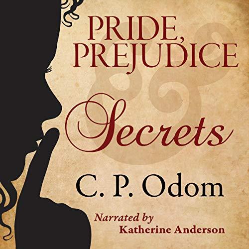 Pride, Prejudice & Secrets cover art