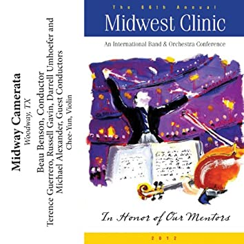 2012 Midwest Clinic: Midway Camerata