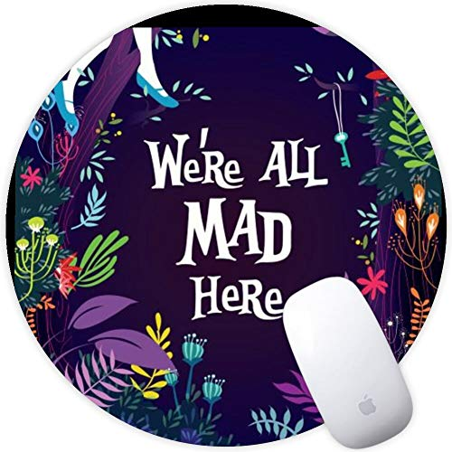 DISNEY COLLECTION Mouse Pad Round Mouse Pad Alice in Wonderland Background We're All Mad Here Cute