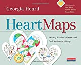 Heart Maps: Helping Students Create and Craft Authentic Writing