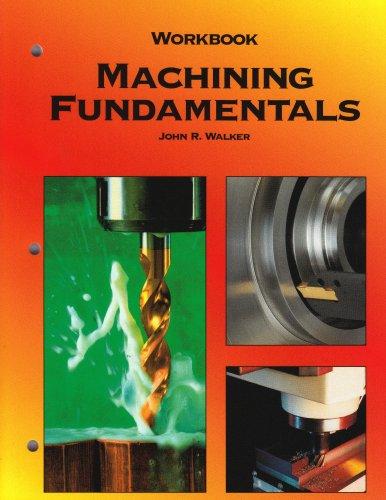 Machining Fundamentals, Workbook