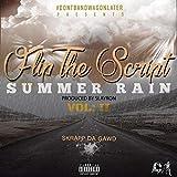 Flip the Script Vol 2 : Summer Rain [Explicit]