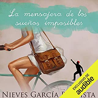 La mensajera de los sueños imposibles [The Messenger of Impossible Dreams]                   By:                                                                                                                                 Nieves Garcia Bautista                               Narrated by:                                                                                                                                 Pilar Paneque                      Length: 13 hrs and 34 mins     39 ratings     Overall 4.1