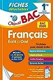 Objectif Bac Fiches Détachables Français écrit et oral 1res technologiques BAC 2020