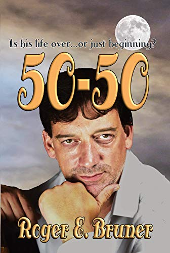 Book: 50-50 by Roger E. Bruner