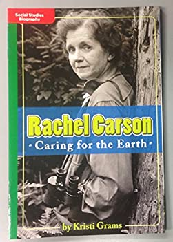Unknown Binding Leveled Reader Library - Social Studies Biography - Rachael Carson Caring for the Earth (GREEN) Book