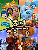 Coco, Blues Clues, Bubble Guppies 3 in 1 Coloring Book: Adorable And Wonderful Illustrations Inside Coco, Blues Clues, Bubble Guppies Coloring Book With Lovely Designs