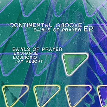Bawls of Prayer - EP