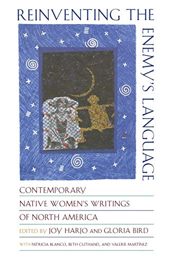 Reinventing the Enemy's Language: Contemporary Native...