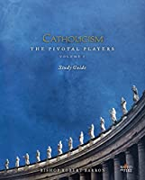 CATHOLICISM: The Pivotal Players Study Guide 1943243123 Book Cover