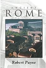 [Ancient Rome] [Author: Payne, Robert] [October, 2011]