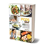PCOS DIEt: A guide for PCOS patients covering different Diet Plans, Nutritional Basics, Remedies and Restrictions for a Healthier Lifestyle enabling a ... in excellent health.) (English Edition)