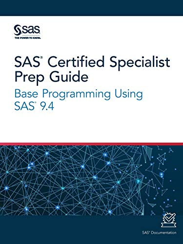 Compare Textbook Prices for SAS Certified Specialist Prep Guide: Base Programming Using SAS 9.4  ISBN 9781642951790 by SAS Institute