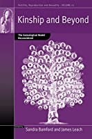 Kinship and Beyond: The Genealogical Model Reconsidered (Fertility, Reproduction and Sexuality: Social and Cultural Perspectives, 15)
