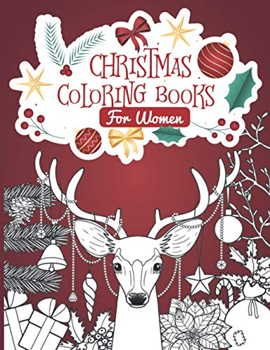 Christmas Coloring Books For Women: Wonder Relaxation Adult Coloring Books For Girl And Women, 8.5