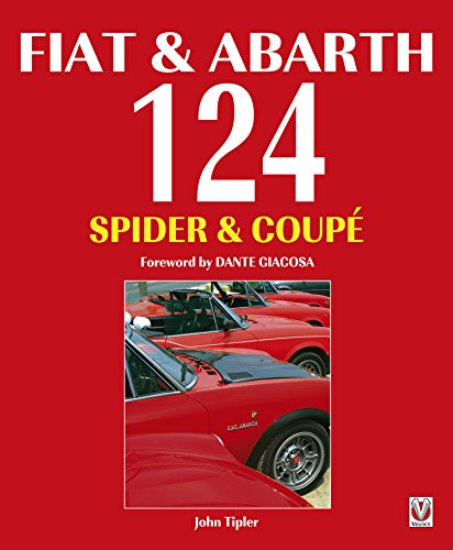 Fiat & Abarth 124 Spider & Coupé (English Edition)
