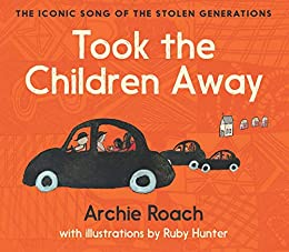Took the Children Away by [Archie Roach, Ruby Hunter]