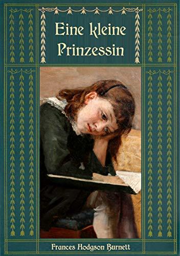 Eine kleine Prinzessin (Frances Hodgson Burnetts schönste Werke)