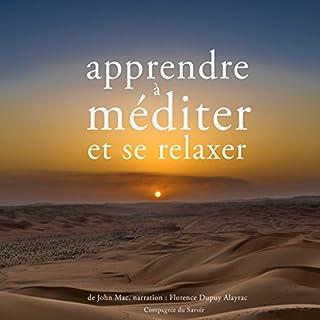 Apprendre à méditer et à se relaxer                   Auteur(s):                                                                                                                                 John Mac                               Narrateur(s):                                                                                                                                 Florence Dupuy Alayrac                      Durée: 1 h et 27 min     Pas de évaluations     Au global 0,0