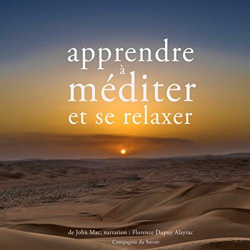 Apprendre à méditer et à se relaxer audiobook cover art