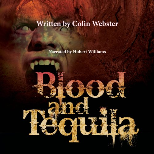 Blood and Tequila audiobook cover art