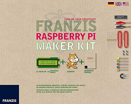 The Raspberry Pi Maker Kit by Franzis Verlag GmBH (2015-02-06)