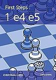 First Steps: 1 E4 E5 (everyman Chess)-Emms, John