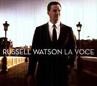 La Voce by Russell Watson (2011-07-19)