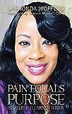 Pain Equals Purpose (English Edition)
