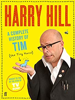 Harry Hill - A Complete History Of Tim (The Tiny Horse)