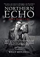 Northern Echo: Boys Don't Cry