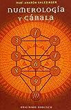Numerolog??a y C??bala (Coleccion Alef) (Spanish Edition) by Rab?? Ahar??n Shlezinger (2008-10-01)