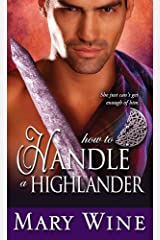 How to Handle a Highlander (The Sutherlands Book 3) Kindle Edition
