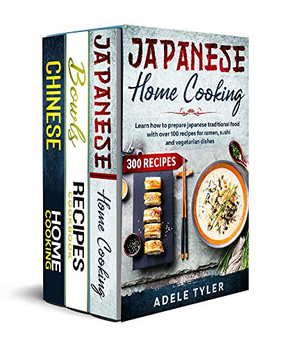 Asian Bowls Cookbook: 3 Books In 1: Over 300 Recipes To Prepare Spicy Tasty Bowls At Home (English Edition)