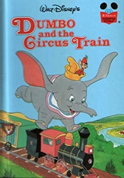 Dumbo and the Circus Train - Book  of the Disney's Wonderful World of Reading