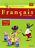 Français, CM1, Cycle 3 - Livre unique