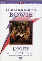 Classic Rock Quartet: Tribute to David Bowie [DVD]