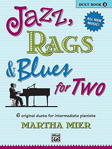 Jazz, Rags & Blues for Two. Book 2 --- Piano 4 Mains - Mier, Martha --- Alfred Publishing
