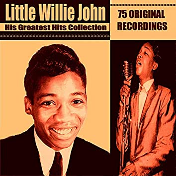 Little Willie John - His Greatest Hits Collection
