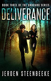 Deliverance (The Unbound Book 3) by [Jeroen Steenbeeke]
