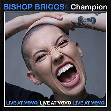 CHAMPION (Live At Vevo)