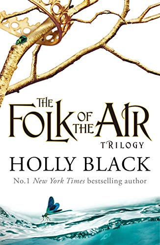 The Folk of the Air Series: the Cruel Prince, The Wicked King & The Queen of Nothing