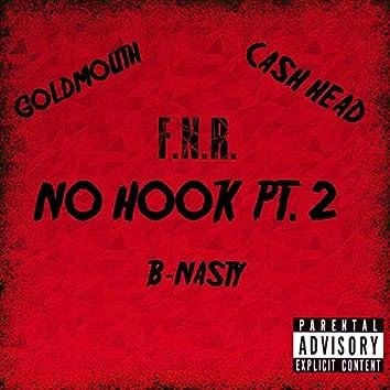No Hook Pt. 2