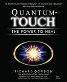 Quantum-Touch: The Power to Heal (Third Edition)