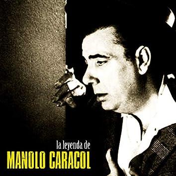 La Leyenda de Manolo Caracol (Remastered)